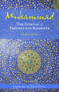 Muhammad: The Story of a Prophet and a Reformer by Sarah Conover, was published by Skinner House Books in 2013.