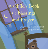 A Child's Book of Blessings and Prayers by Eliza Blanchard (Skinner House, 2008).